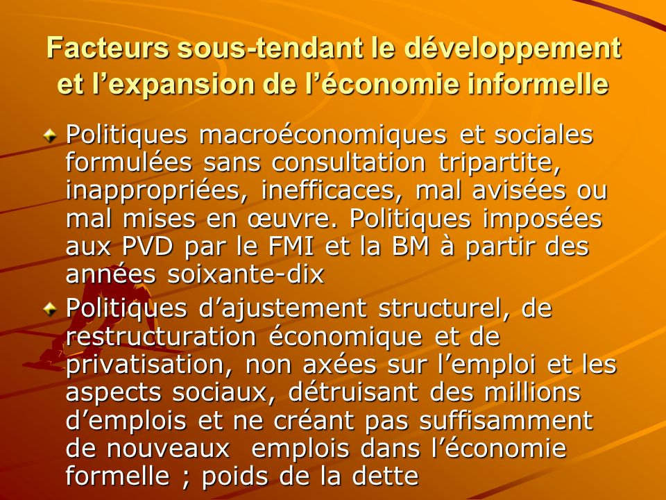 Facteurs sous-tendant le développement et l'expansion de l'économie informelle