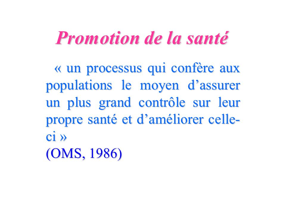 Promotion de la santé (OMS, 1986)
