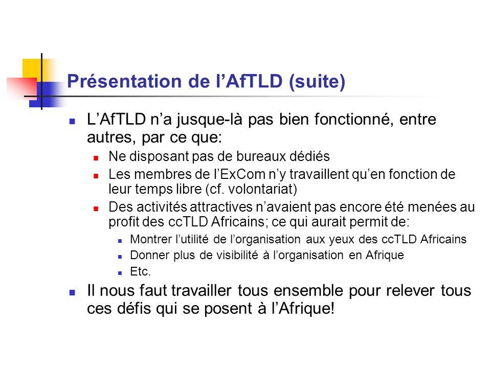 Présentation de l'AfTLD (suite)