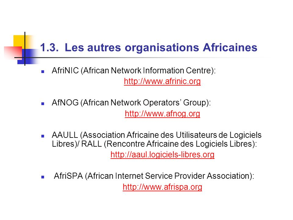 1.3. Les autres organisations Africaines