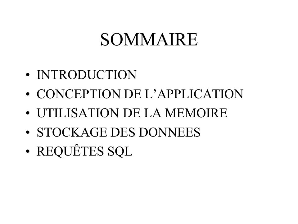 SOMMAIRE INTRODUCTION CONCEPTION DE L'APPLICATION