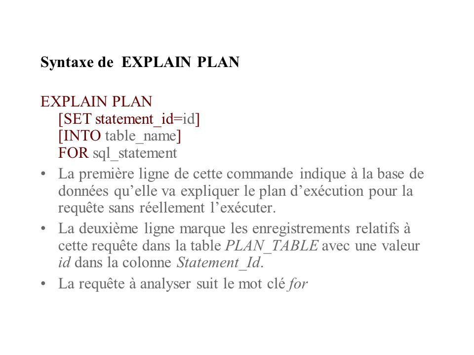 Syntaxe de EXPLAIN PLAN