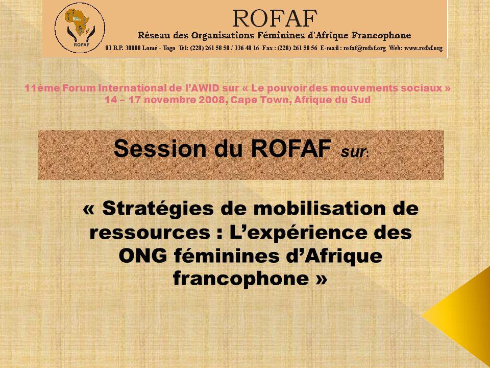 11ème Forum International de l'AWID sur « Le pouvoir des mouvements sociaux » 14 – 17 novembre 2008, Cape Town, Afrique du Sud