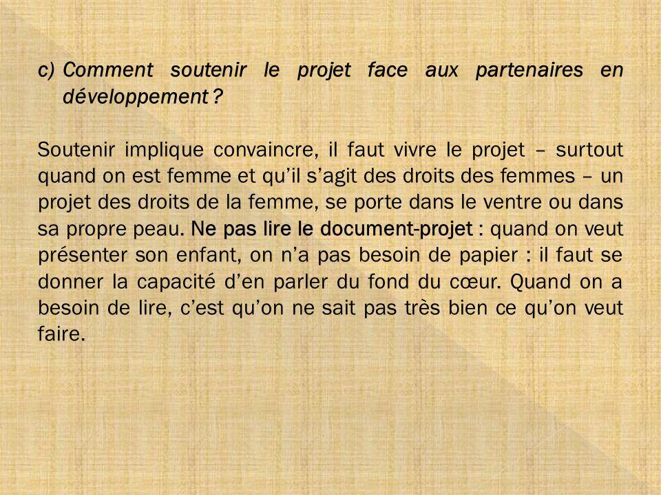 Comment soutenir le projet face aux partenaires en développement