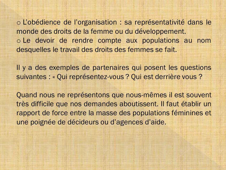 L'obédience de l'organisation : sa représentativité dans le monde des droits de la femme ou du développement.