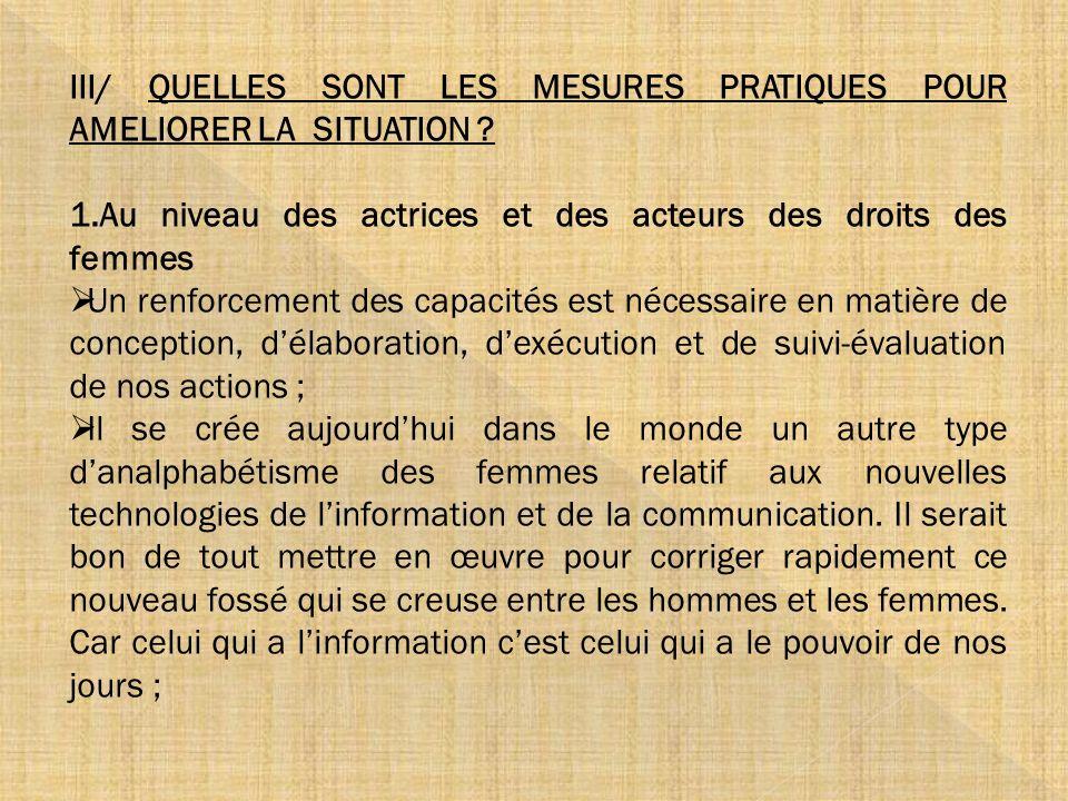 III/ QUELLES SONT LES MESURES PRATIQUES POUR AMELIORER LA SITUATION