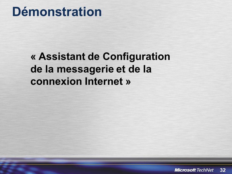 Démonstration « Assistant de Configuration de la messagerie et de la connexion Internet »