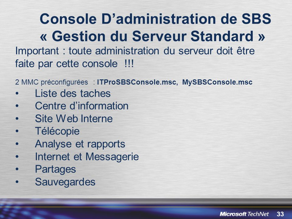 Console D'administration de SBS « Gestion du Serveur Standard »