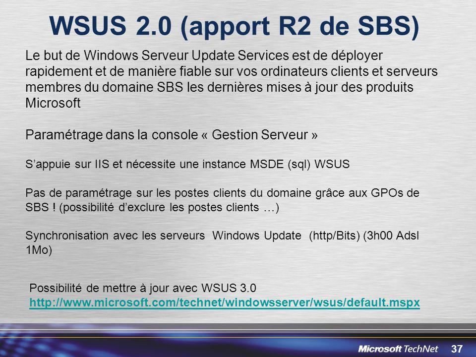 WSUS 2.0 (apport R2 de SBS)
