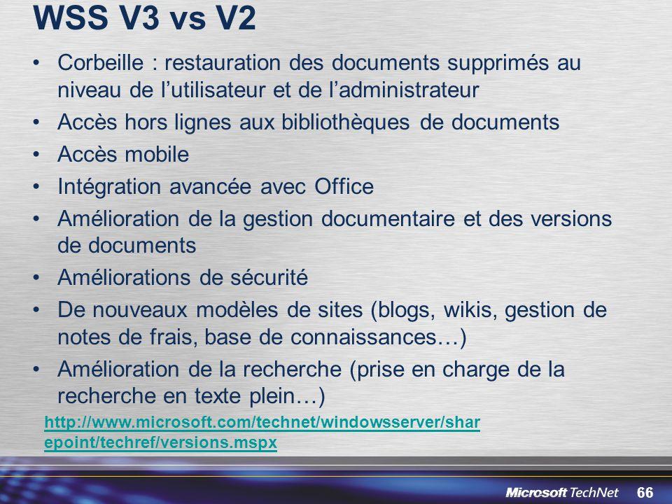 WSS V3 vs V2 Corbeille : restauration des documents supprimés au niveau de l'utilisateur et de l'administrateur.