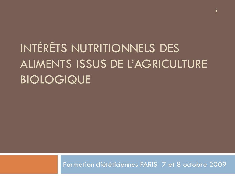 INTÉRÊTS NUTRITIONNELS DES ALIMENTS ISSUS DE L'AGRICULTURE BIOLOGIQUE