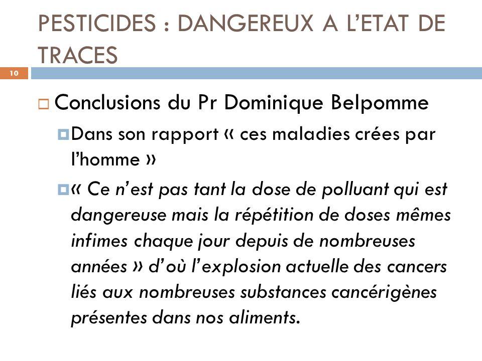PESTICIDES : DANGEREUX A L'ETAT DE TRACES