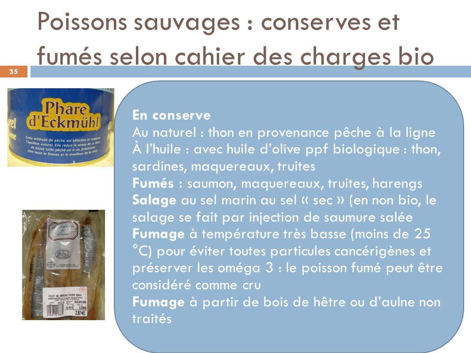 Poissons sauvages : conserves et fumés selon cahier des charges bio