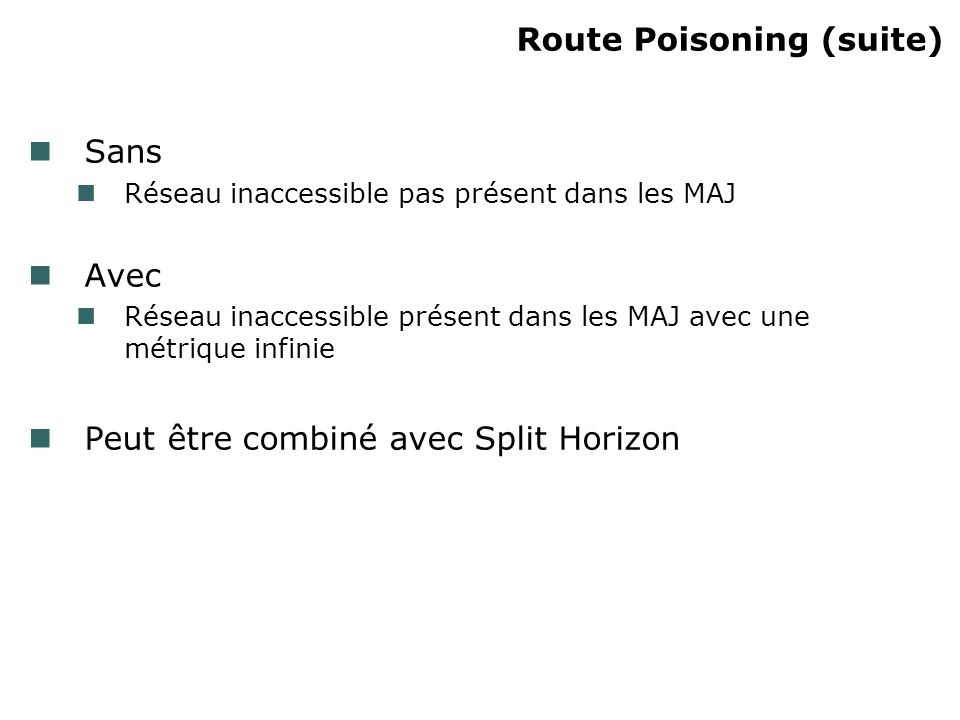 Route Poisoning (suite)‏