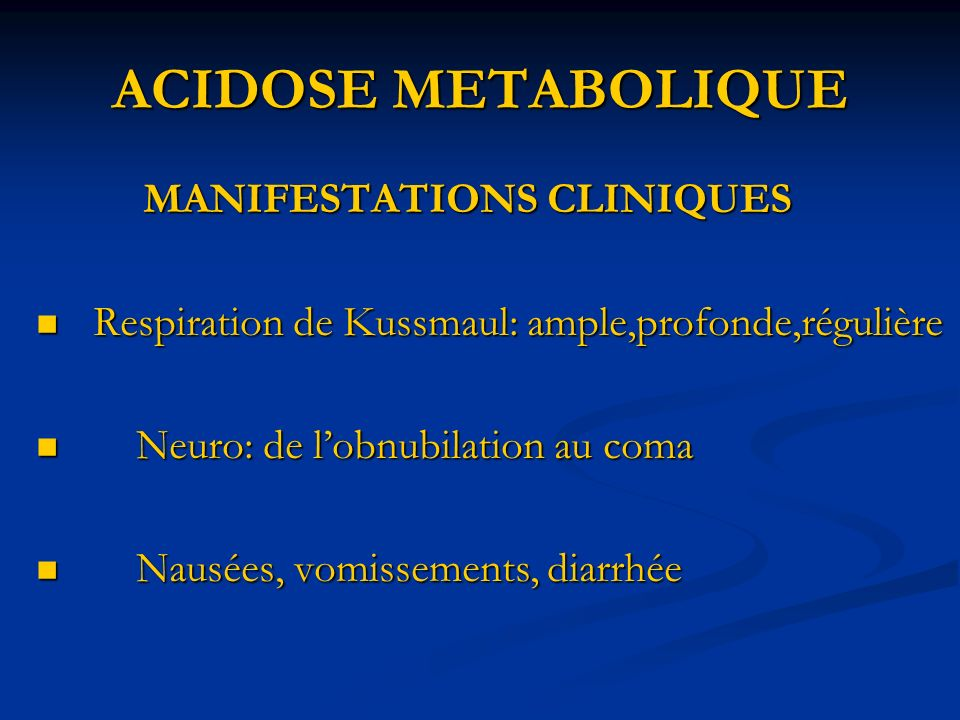 ACIDOSE METABOLIQUE MANIFESTATIONS CLINIQUES
