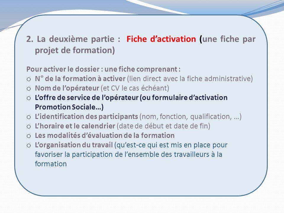 2. La deuxième partie : Fiche d'activation (une fiche par projet de formation)