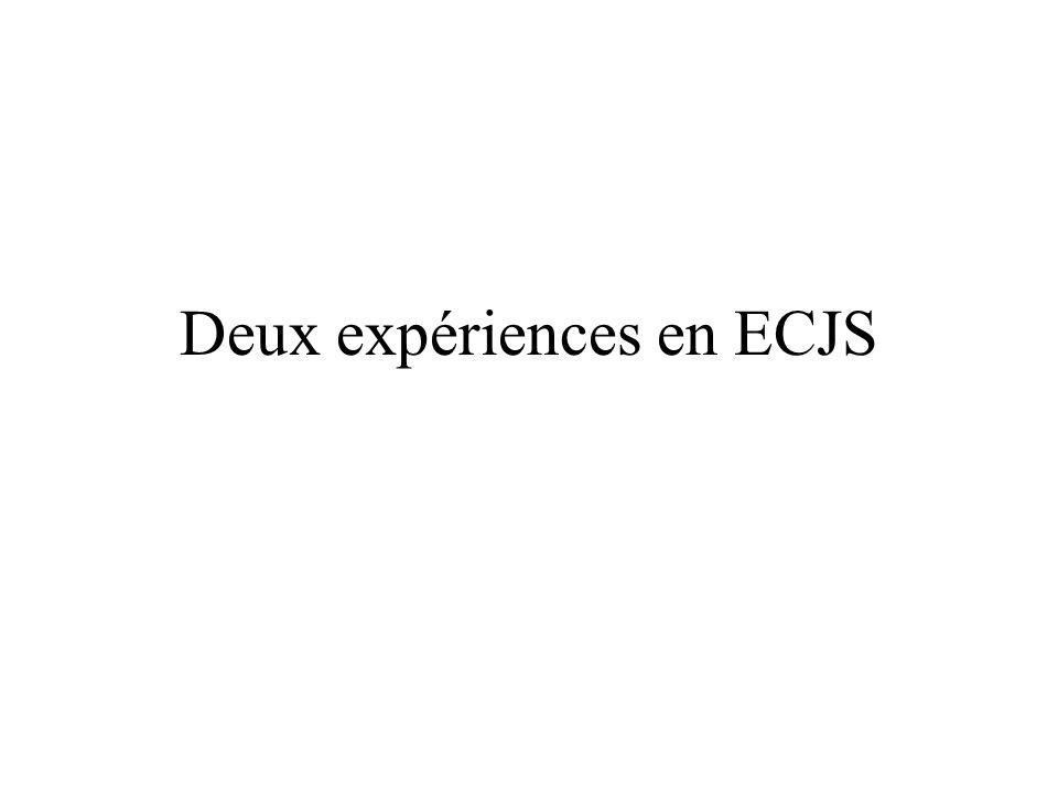 Deux expériences en ECJS