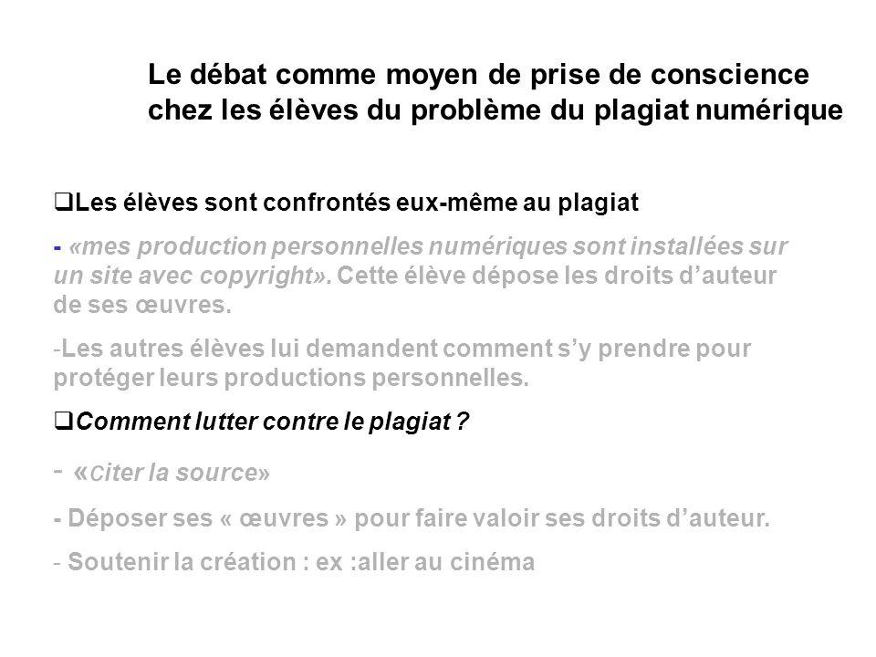 Le débat comme moyen de prise de conscience chez les élèves du problème du plagiat numérique