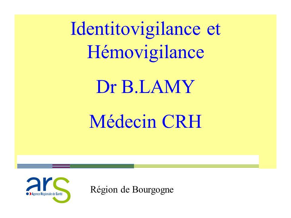 Identitovigilance et Hémovigilance