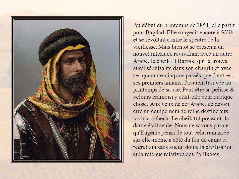 Au début du printemps de 1854, elle partit pour Bagdad