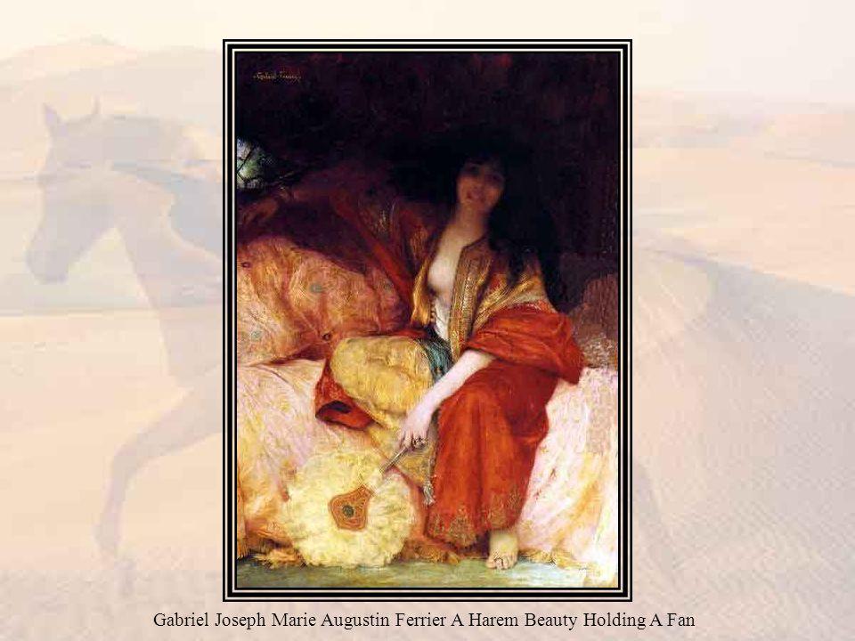 Gabriel Joseph Marie Augustin Ferrier A Harem Beauty Holding A Fan