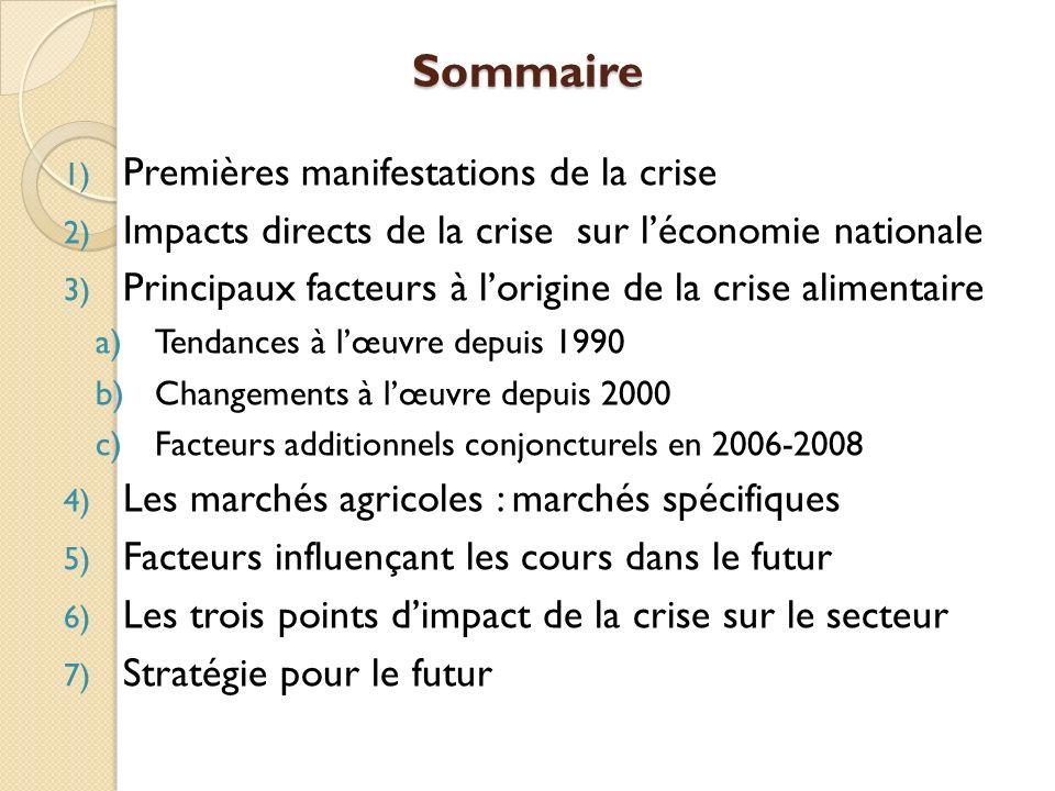 Sommaire Premières manifestations de la crise