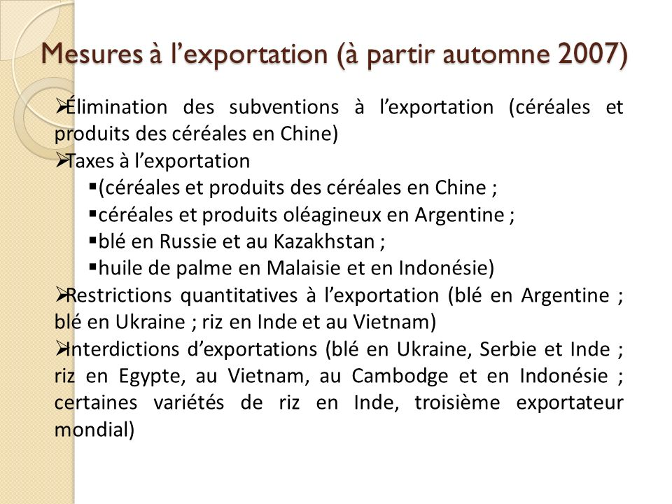Mesures à l'exportation (à partir automne 2007)