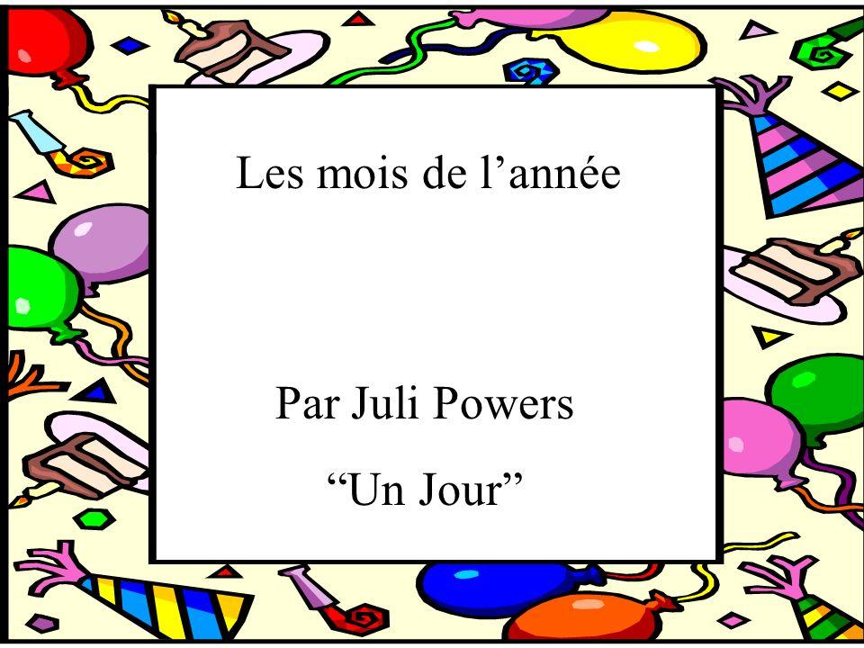 Les mois de l'année Par Juli Powers Un Jour