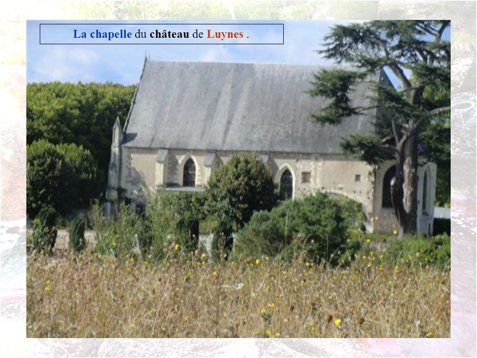 La chapelle du château de Luynes .