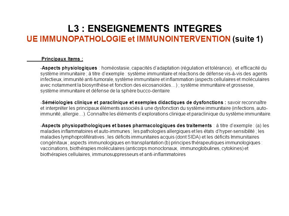L3 : ENSEIGNEMENTS INTEGRES UE IMMUNOPATHOLOGIE et IMMUNOINTERVENTION (suite 1)
