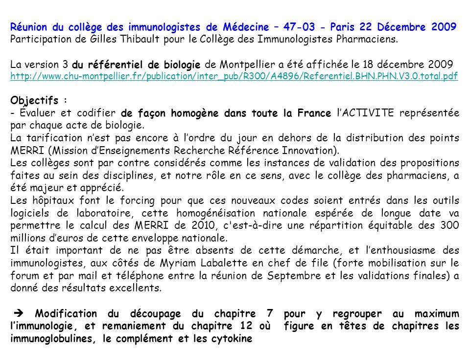 Réunion du collège des immunologistes de Médecine – 47-03 - Paris 22 Décembre 2009