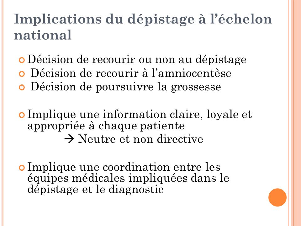 Implications du dépistage à l'échelon national