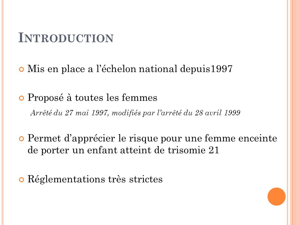 Introduction Mis en place a l'échelon national depuis1997