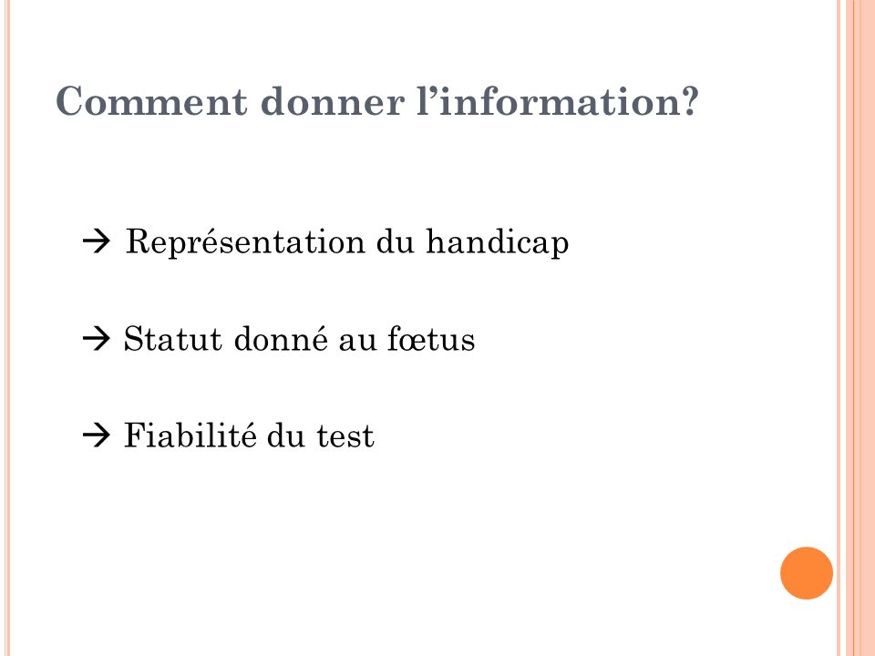 Comment donner l'information