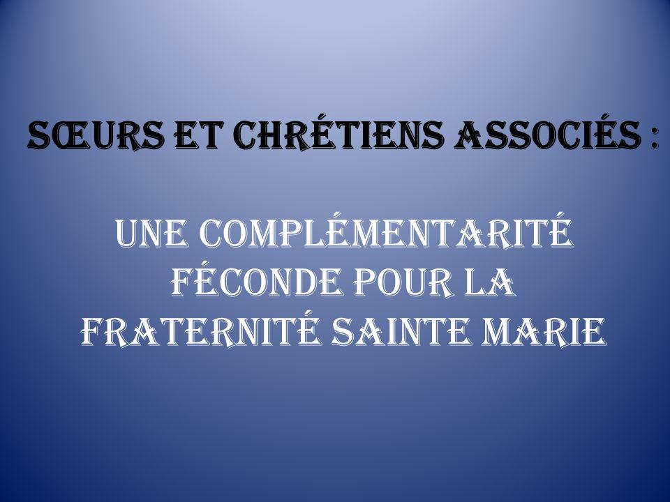 Sœurs et Chrétiens associés : Une complémentarité féconde pour la Fraternité Sainte Marie