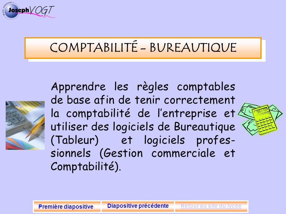 COMPTABILITÉ - BUREAUTIQUE Diapositive précédente