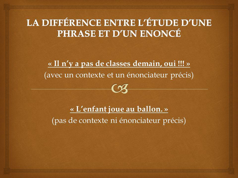 LA DIFFÉRENCE ENTRE L'ÉTUDE D'UNE PHRASE ET D'UN ENONCÉ