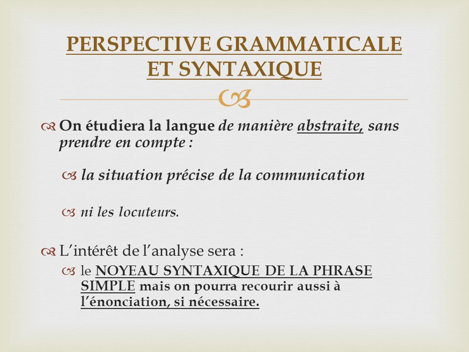 PERSPECTIVE GRAMMATICALE ET SYNTAXIQUE