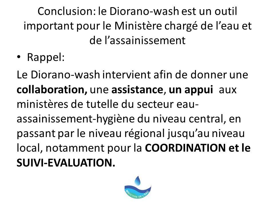 Conclusion: le Diorano-wash est un outil important pour le Ministère chargé de l'eau et de l'assainissement