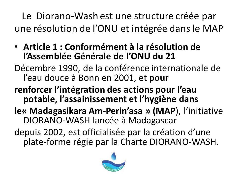 Le Diorano-Wash est une structure créée par une résolution de l'ONU et intégrée dans le MAP
