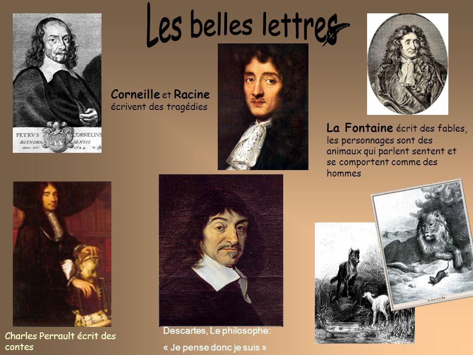 Les belles lettres Corneille et Racine écrivent des tragédies
