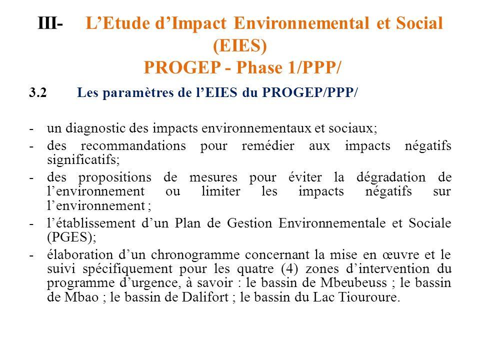 III- L'Etude d'Impact Environnemental et Social (EIES) PROGEP - Phase 1/PPP/