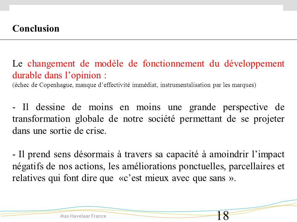 Conclusion Le changement de modèle de fonctionnement du développement durable dans l'opinion :