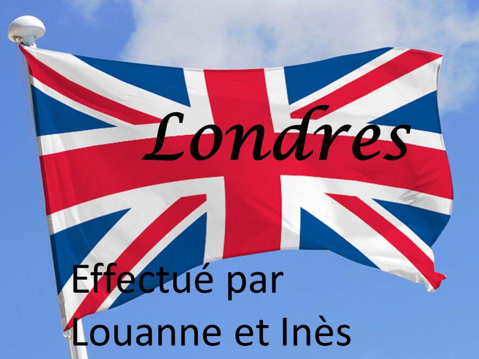 Londres Effectué par Louanne et Inès