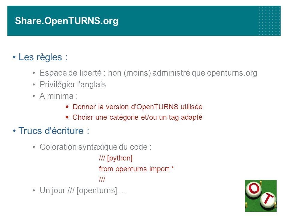 Share.OpenTURNS.org Les règles : Trucs d écriture :