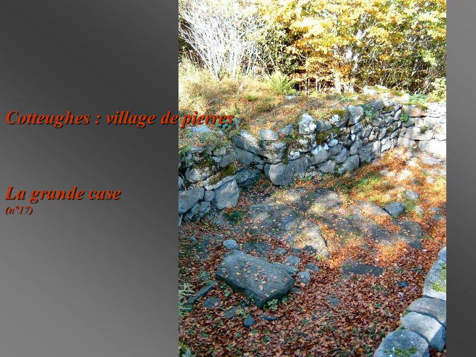Cotteughes : village de pierres