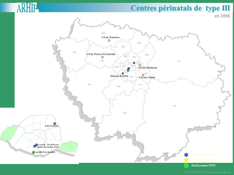 Les réseaux Centres périnatals de type III en 1996 Établissement AP-HP