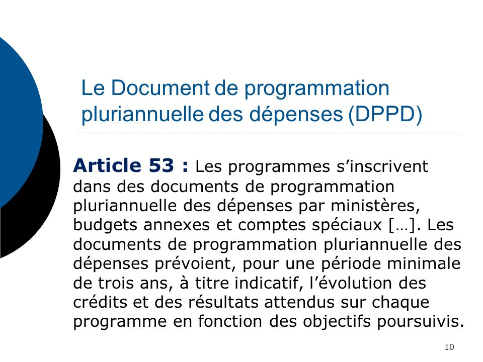 Le Document de programmation pluriannuelle des dépenses (DPPD)