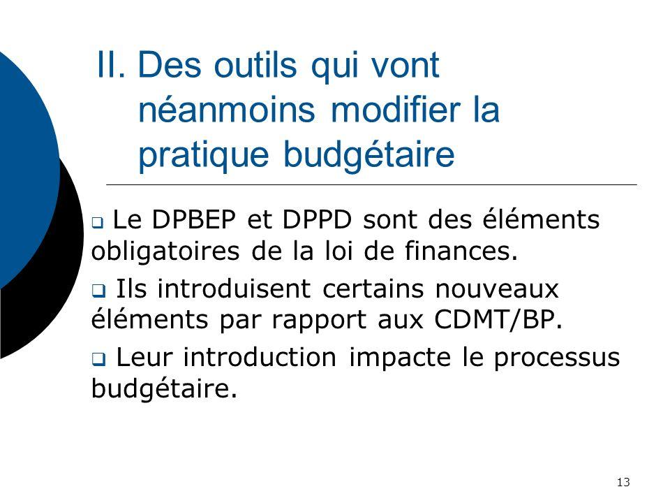 II. Des outils qui vont néanmoins modifier la pratique budgétaire