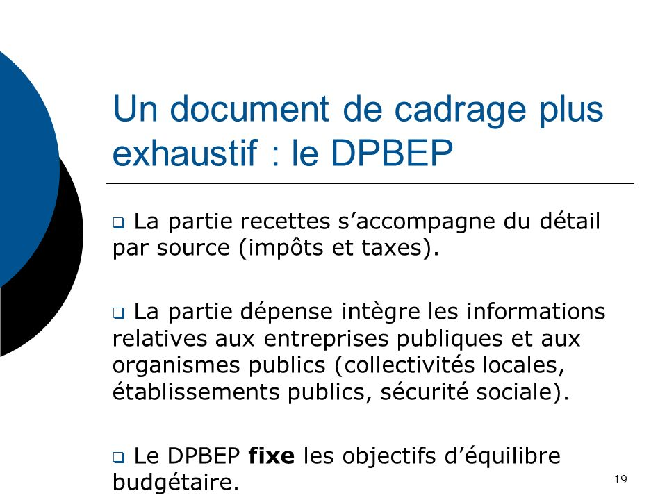 Un document de cadrage plus exhaustif : le DPBEP